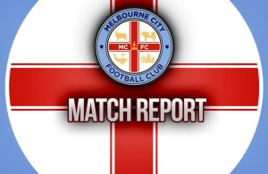 Header Melbourne City Match Report